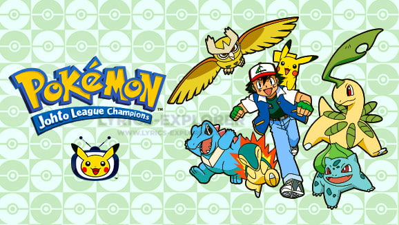 Pokemon Johto Theme Song Lyrics Ek Nai Duniya Banaenge Lyrics