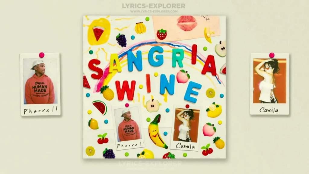 Sangria Wine Lyrics in English - Camila Cabello Lyrics