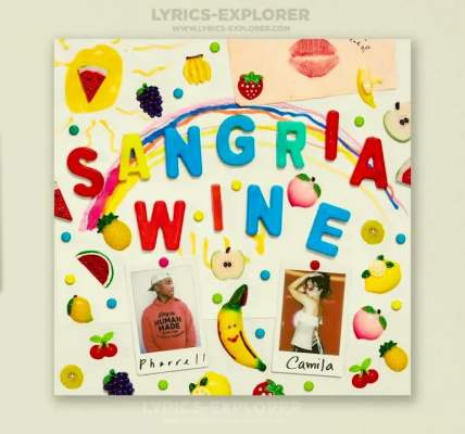Sangria Wine Lyrics in English - Camila Cabello Lyrics