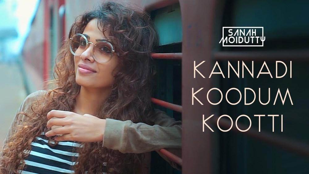 Kannadi Koodum Kootti Song Lyrics In English – Sanah Moidutty
