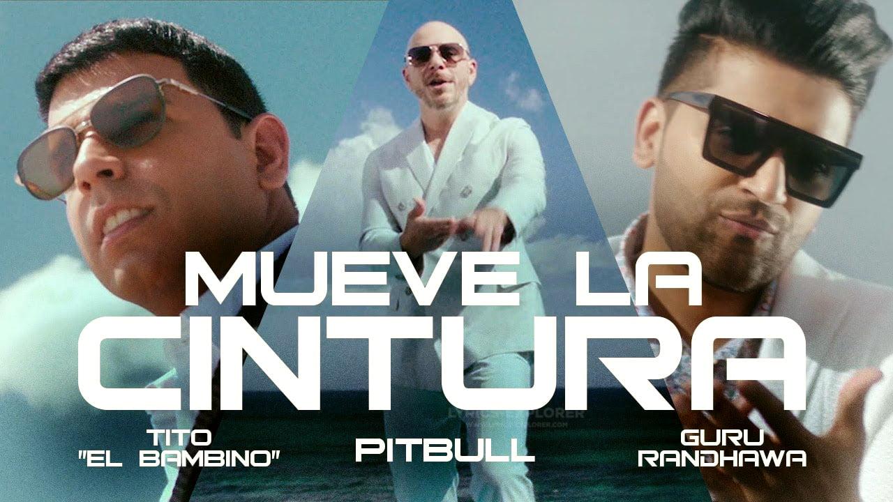 You are currently viewing Mueve la cintura Lyrics – Pitbull ft. Tito El Bambino & Guru Randhawa