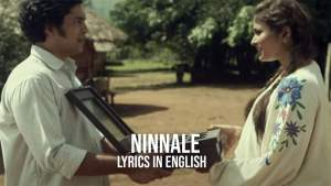Read more about the article Ninnale Lyrics in English free download