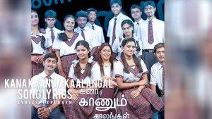 Read more about the article Kana Kaanum Kaalangal Serial Lyrics in English downlaod free lyrics