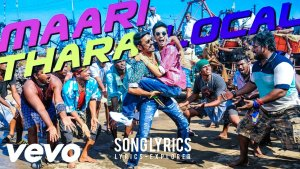 Read more about the article Maari Thara Local Song Lyrics in English free downlaod