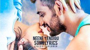 Read more about the article Neene Yendigu lyrics in English downlaod free lyrics