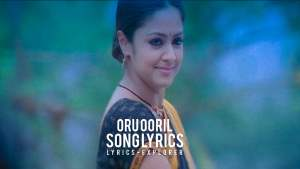 Read more about the article Oru Ooril Lyrics in English download free