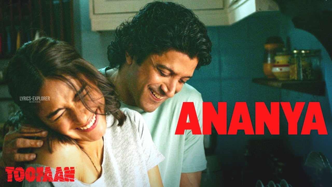 You are currently viewing Ananya Lyrics in English – Toofaan songs lyrics free download