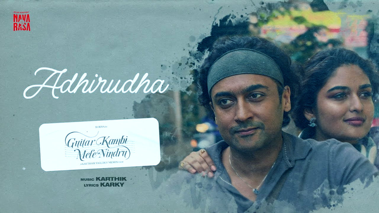 You are currently viewing Adhirudha Lyrics in English – Navarasa Guitar Kambi Mele Nindru Lyrics