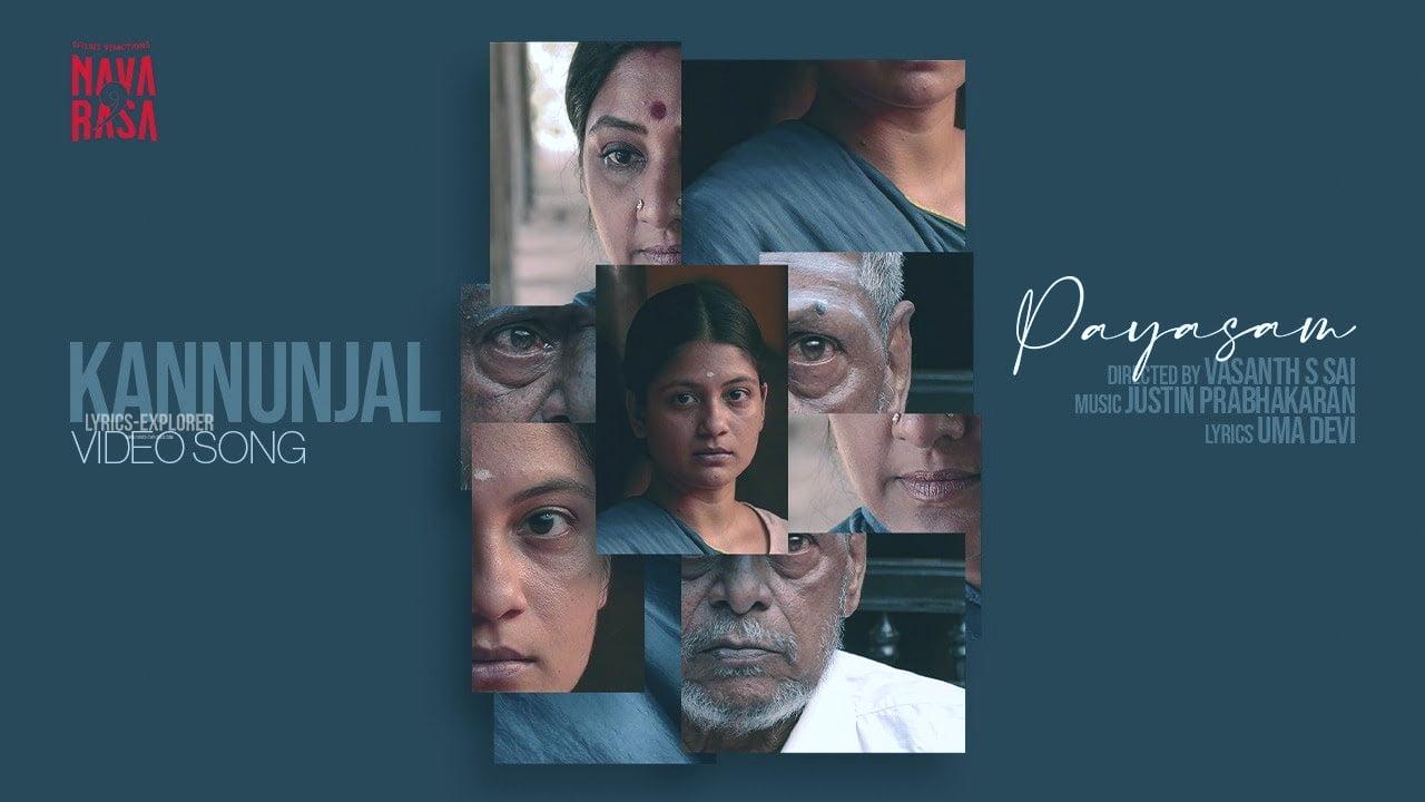 You are currently viewing Kannunjal Lyrics in English – Payasam Navarasa