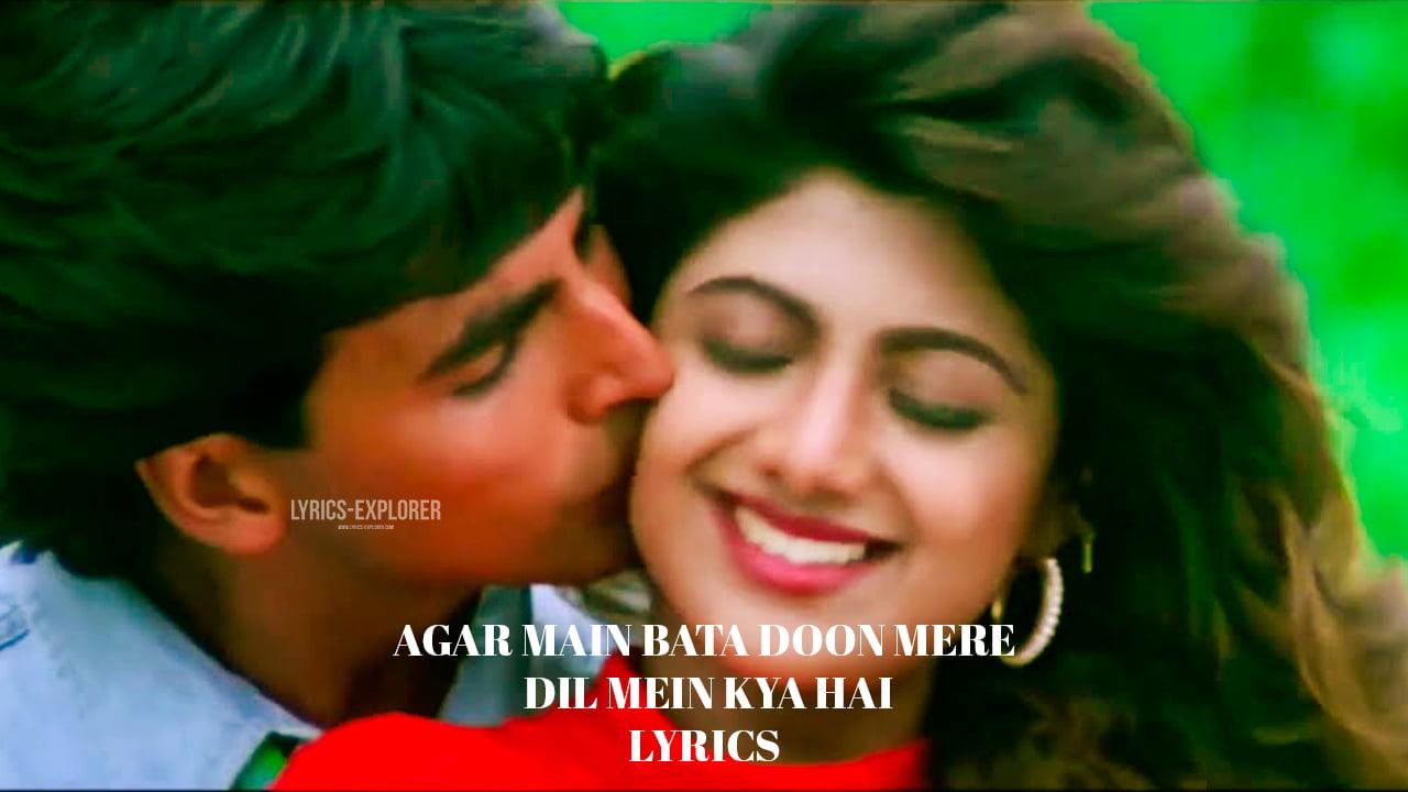 You are currently viewing Agar main bata doon mere dil mein kya hai Lyrics in English