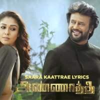 Saara Kaatrae Lyrics in English, Deivam maranthu koduthidatha - Annaatthe song lyrics
