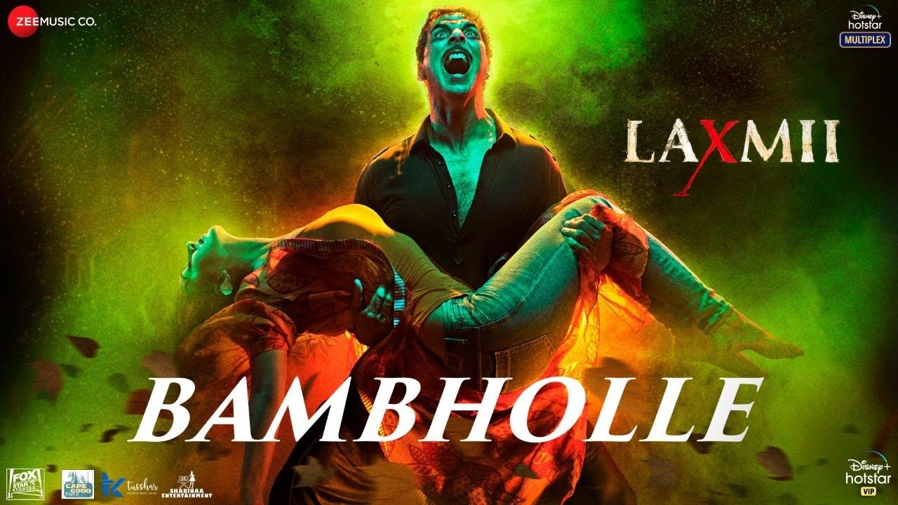BAMBHOLLE LYRICS – LAXMII