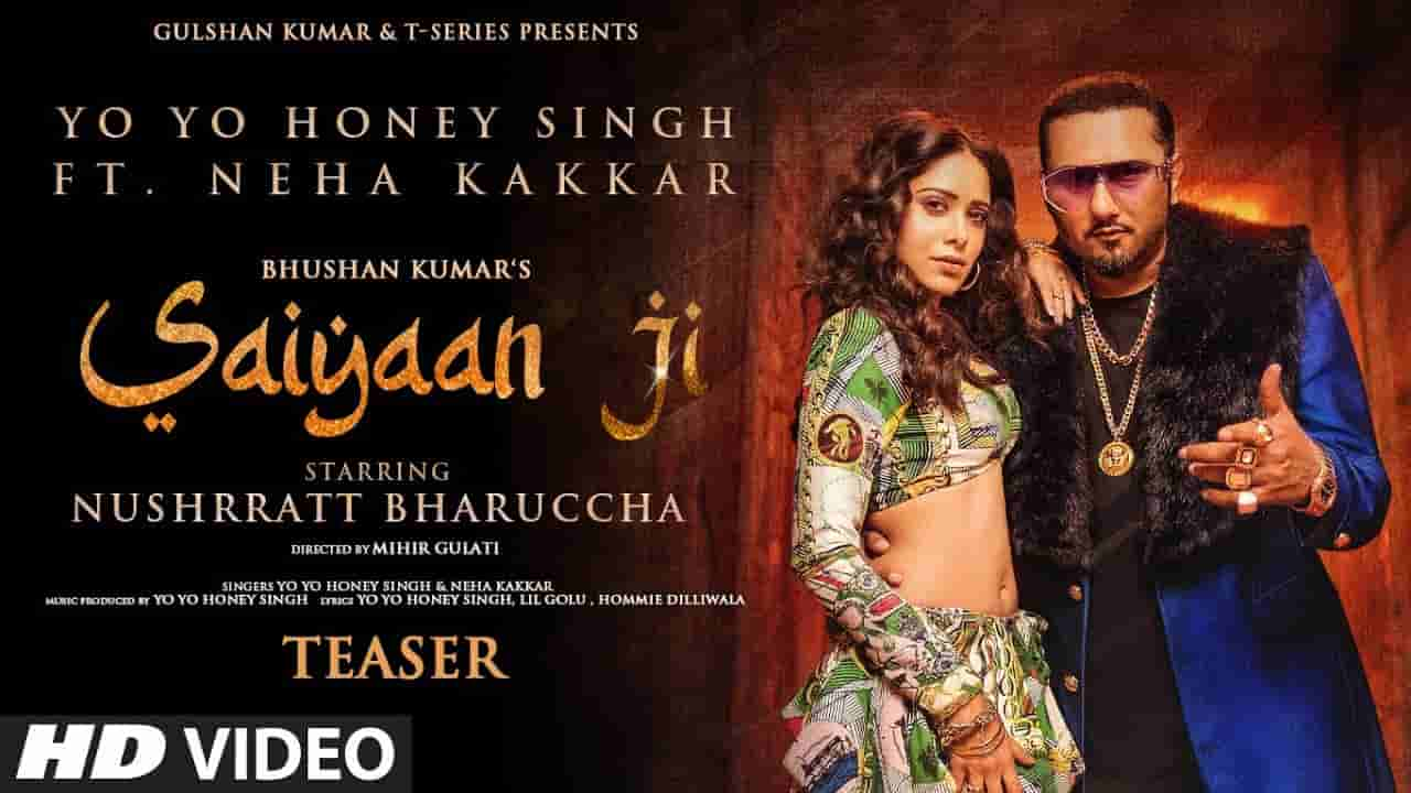 Saiyaan Ji Lyrics – Yo Yo Honey Singh