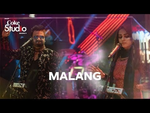 Malang Lyrics Aima Baig Sahir Ali Bagga Coke Studio Pakistan Season 11 2018 Lyricsbogie