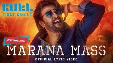 Photo of Marana Mass Lyrics | Petta Tamil Movie Songs Lyrics
