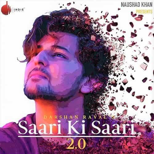 Darshan Raval – Saari Ki Saari 2.0 Lyrics