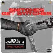 Snitches Get Stitches sidhu moose wala