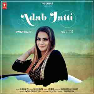 Adab Jatti Lyrics Swar Kaur