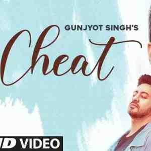 Cheat Lyrics Gunjyot Singh