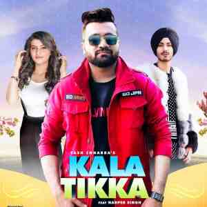 Kala Tikka Lyrics Yash Chhabra Ft. Harper Singh