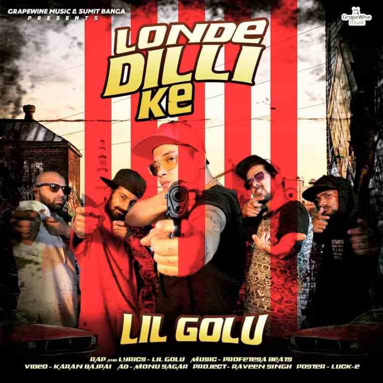 Read more about the article Londe Dilli Ke – Lil Golu