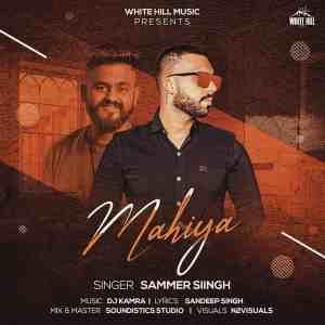 Mahiya Lyrics Sammer Siingh