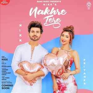 Nakhre Tere Lyrics Nikk