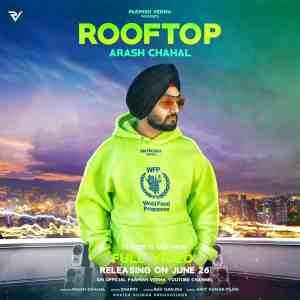 Rooftop Lyrics Arash Chahal