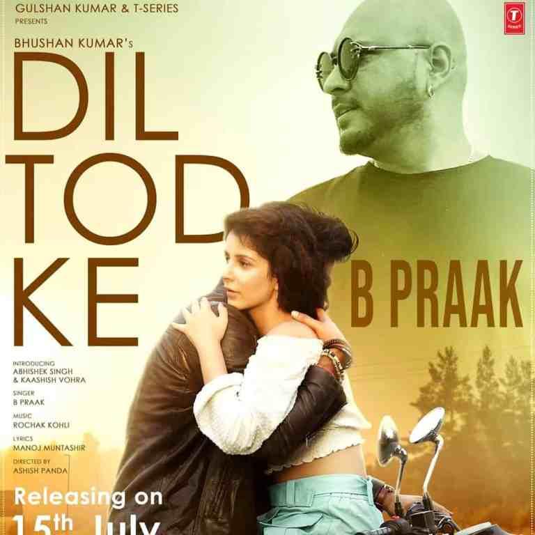 Dil Tod Ke – B Praak