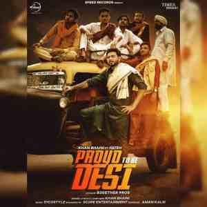Proud To Be Desi Lyrics Khan Bhaini ft Fateh