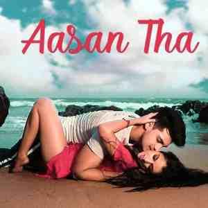 Aasan Tha Lyrics Shubham Sarkar