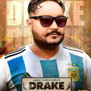 Drake Lyrics Lucky Shekupuria