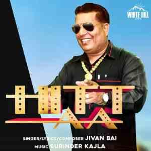 Hitt Aa Lyrics Jivan Bai