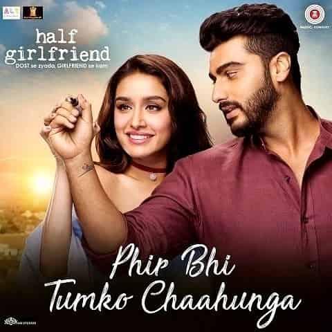 Phir Bhi Tumko Chaahunga  – Arijit Singh