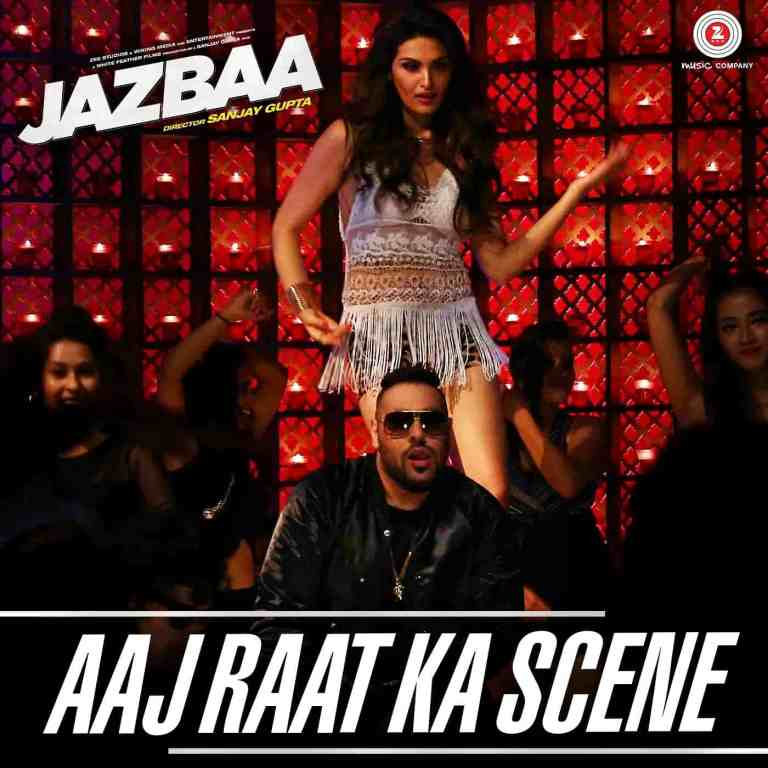 Aaj Raat Ka Scene Banale – Badshah