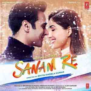 Sanam re Lyrics In Hindi Arijit Singh