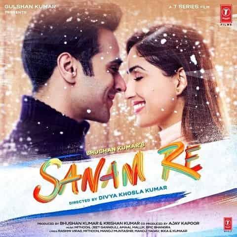 Sanam Re – Arijit Singh
