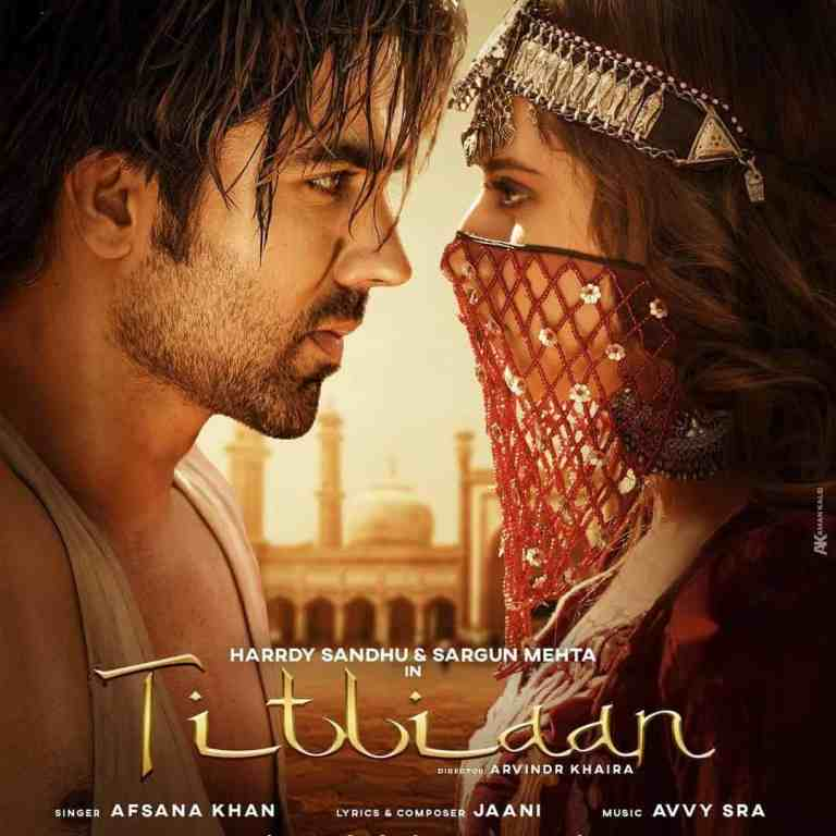 Titliaan – Harrdy Sandhu & Afsana Khan