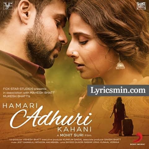 Hamari Adhuri Kahani – Arijit Singh