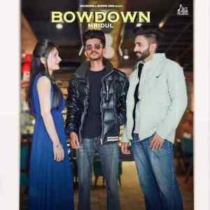 Bow Down Lyrics Mridul