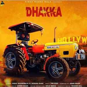 Dhakka Lyrics Sidhu Moose Wala