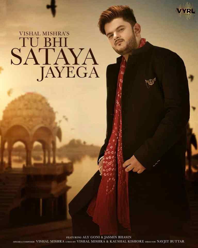 Tu Bhi Sataya Jayega – Vishal Mishra