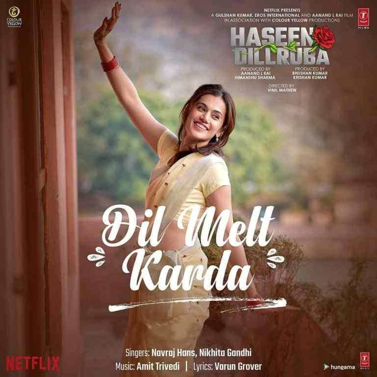 Dil Melt Karda Lyrics – Haseen Dillruba