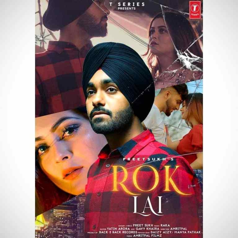 Rok Lai Lyrics Preet Sukh