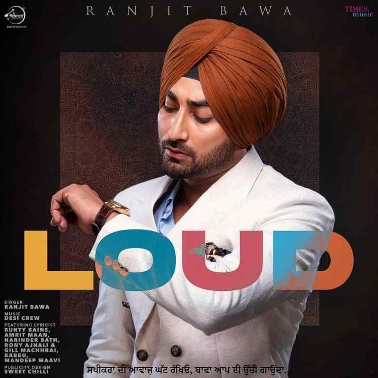 Read more about the article Loud Lyrics – Ranjit Bawa
