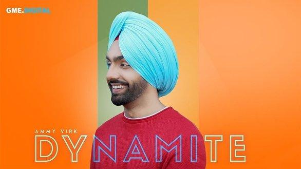 Dynamite by Ammy Virk