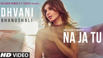 Na Ja Tu Lyrics - Dhvani Bhanushali | Gurjiwan Sekhon, Tanishk Bagchi