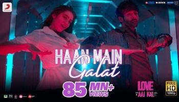 Haan Main Galat Lyrics - Love Aaj Kal | Kartik Aaryan, Sara Ali Khan, Arijit Singh, Shashwat Singh