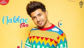 Nakhre Tere Lyrics - Nikk | Rox A