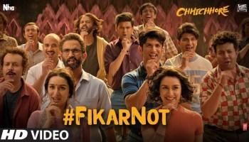 Fikar Not Lyrics - Chhichhore | Sushant Singh Rajput, Shraddha Kapoor, Amitabh Bhattacharya
